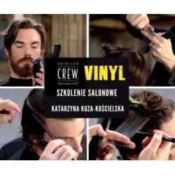 American Crew Szkolenie salonowe Vinyl Katarzyna Kuza-Kościelska